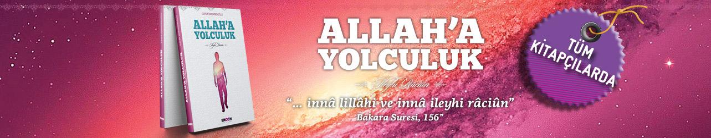anasayfa banner Allaha Yolculuk